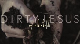 My Anchor Holds-Dirty Jesus Album Cover